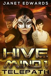 bargain ebooks Telepath (Hive Mind Book 1) Young Adult/Teen Science Fiction by Janet Edwards