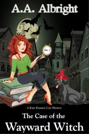 bargain ebooks The Case of the Wayward Witch (A Katy Kramer Cozy Mystery No. 1) Paranormal Cozy Mystery by A.A. Albright