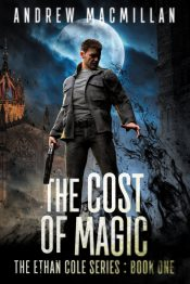 bargain ebooks The Cost of Magic Urban Fantasy by Andrew Macmillan