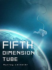 amazon bargain ebooks The Fifth-Dimension Tube Young Adult/Teen Science Fiction by Murray Leinster