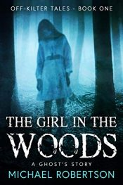 amazon bargain ebooks The Girl in the Woods Horror by Michael Robertson