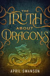 amazon bargain ebooks The Truth About Dragons Epic Fantasy by April Swanson
