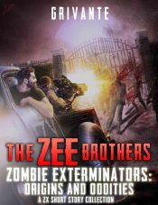bargain ebooks The Zee Brothers: Origins & Oddities Zombies/Post Apocalyptic Horror by Grivante