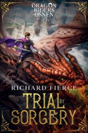 bargain ebooks Trial by Sorcery Young Adult / Coming of Age Fantasy by Richard Fierce