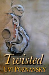 amazon bargain ebooks Twisted Historical Fiction by Uvi Poznansky