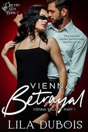 bargain ebooks Vienna Betrayal Erotic Romance by Lila Dubois