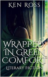 bargain ebooks WRAPPED IN GREEN COMFORT Literary Fiction Romance by Ken Ross