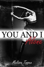 amazon bargain ebooks You and I Alone Erotic Romance by Melissa Toppen