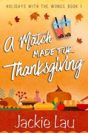 bargain ebooks A Match Made for Thanksgiving Romantic Comedy by Jackie Lau