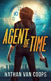 amazon bargain ebooks Agent of Time Action Adventure Thriller by Nathan Van Coops