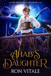 bargain ebooks Ahab's Daughter Historical Fantasy Adventure by Ron Vitale