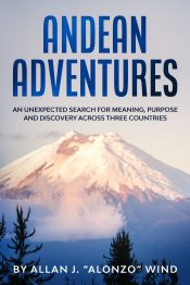 bargain ebooks ANDEAN ADVENTURES Action Adventure Memoir by Allan J. Wind