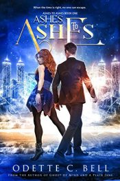 bargain ebooks Ashes to Ashes Urban Fantasy by Odette C. Bell