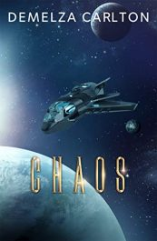 bargain ebooks Chaos Science Fiction Adventure by Demelza Carlton