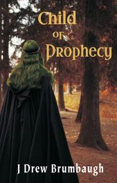 bargain ebooks Child of Prophecy Fantasy by J Drew Brumbaugh
