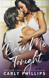 amazon bargain ebooks Dare Me Tonight Romance by Carly Phillips