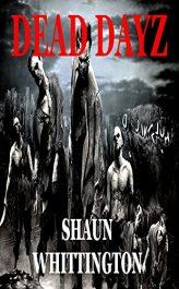bargain ebooks Dead Dayz Horror by Shaun Whittington
