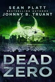 bargain ebooks Dead Zero SciFi Horror by Sean Platt & Johnny B. Truant