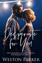 bargain ebooks Desperate for You Contemporary Romance by Weston Parker
