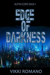 bargain ebooks Edge of Darkness Science Fiction by Vikki Romano