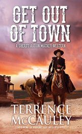 amazon bargain ebooks Get Out of Town Men's Western Adventure by Terrence McCauley
