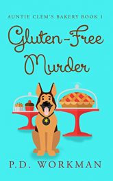 amazon bargain ebooks Gluten-Free Murder Cozy Mystery by P.D. Workman