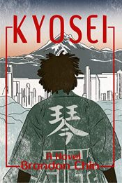 bargain ebooks Kyosei Historical Fiction by Brandon Chin