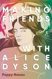 amazon bargain ebooks Making Friends with Alice Dyson Young Adult/Teen by Poppy Nwosu
