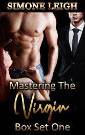 bargain ebooks Mastering the Virgin Box Set One BDSM Menage Erotic Romance by Simone Leigh