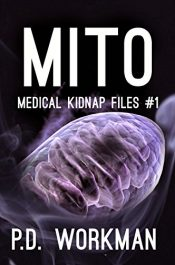 bargain ebooks Mito: Medical Kidnap Files Young Adult/Teen by P.D. Workman