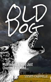 bargain ebooks Old Dog SciFi Horror by Steven Chappelle