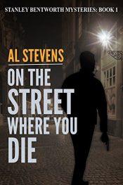 bargain ebooks On the Street Where You Die Mystery by Al Stevens