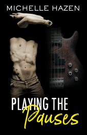 amazon bargain ebooks Playing the Pauses Contemporary Romance by Michelle Hazen
