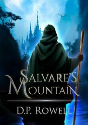 amazon bargain ebooks Salvare's Mountain Young Adult/Teen Fantasy by D.P. Rowell