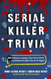 bargain ebooks Serial Killer Trivia: 500 Insomnia-inducing True Crime Facts and Details to Keep You Up All Night True Crime Horror by True Crime Seven