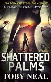 amazon bargain ebooks Shattered Palms Action/Thriller by Toby Neal