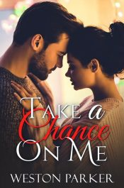 bargain ebooks Take A Chance On Me New Adult Romance by Weston Parker