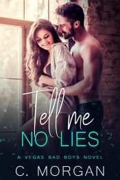 bargain ebooks Tell Me No Lies Contemporary Romance by C. Morgan