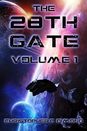 amazon bargain ebooks The 28th Gate: Volume 1 Science Fiction by Christopher C. Dimond