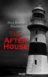 bargain ebooks The After House Classic Murder Mystery by Mary Roberts Rinehart