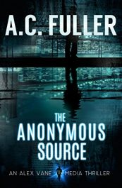 amazon bargain ebooks The Anonymous Source Thriller by A.C. Fuller