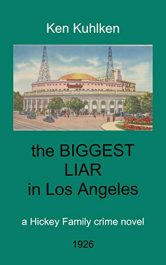 bargain ebooks The Biggest Liar in Los Angeles Historical Mystery by Ken Kuhlken