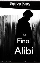 bargain ebooks The Final Alibi Dark Psychological Thriller/Horror by Simon King