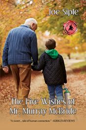 bargain ebooks The Five Wishes of Mr. Murry McBride Coming of Age Literary Fiction by Joe Siple