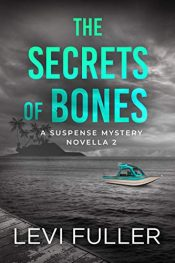 amazon bargain ebooks The Secrets of Bones: Book 2 Historical Thriller by Levi Fuller