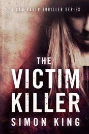 amazon bargain ebooks The Victim Killer Thriller by Simon King