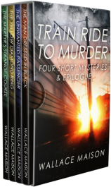 bargain ebooks Train Ride to Murder Mystery by Wallace Maison