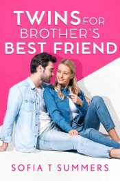 bargain ebooks Twins for Brother's Best Friend Contemporary Romance by Sofia T Summers
