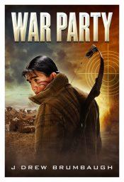 amazon bargain ebooks War Party Suspense Action Adventure/Thriller by J Drew Brumbaugh