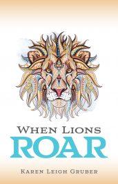 amazon bargain ebooks When Lions Roar Women's Action Adventure by Karen Leigh Gruber